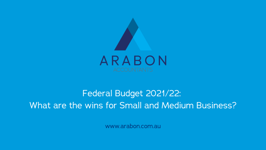 Arabon Accountants Federal Budget 2021/22